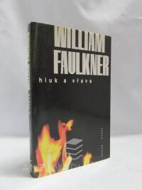 Faulkner, William, Hluk a vřava, 1997